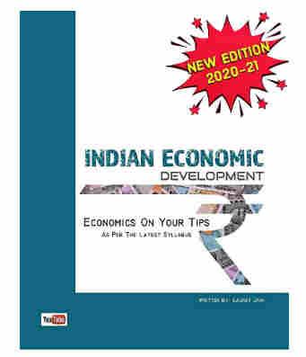 Economics on your tips - Indian economic development - session 2020 -21 Hardcover – 1 January 2019